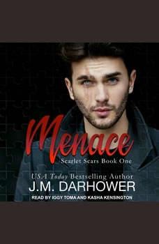 Menace, J. M. Darhower