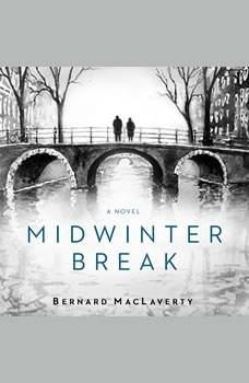 Midwinter Break, Bernard MacLaverty