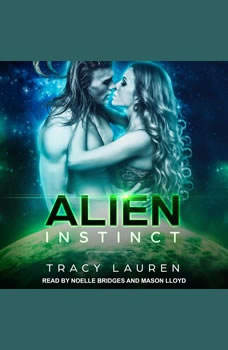 Alien Instinct, Tracy Lauren