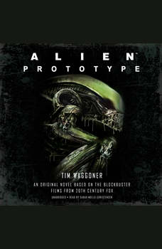 Alien: Prototype, Tim Waggoner