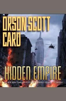 Hidden Empire, Orson Scott Card