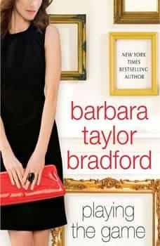 Playing The Game, Barbara Taylor Bradford
