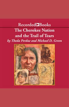 Cherokee Nation and the Trail of Tears, Theda Perdue