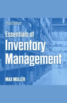 Essentials of Inventory Management: Third Edition, Max Muller