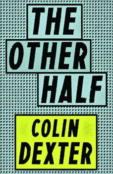 The Other Half, Colin Dexter