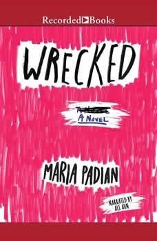 Wrecked, Maria Padian