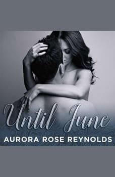 Until June, Aurora Rose Reynolds