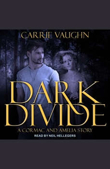 Dark Divide & Badlands Witch: A Cormac and Amelia Story, Carrie Vaughn