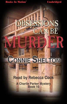 Obsessions Can Be Murder, Connie Shelton