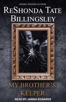 My Brother's Keeper, Reshonda Tate Billingsley