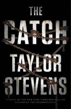 The Catch, Taylor Stevens