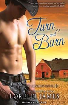 Turn and Burn, Lorelei James