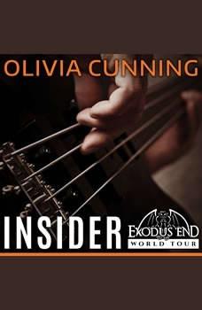 Insider, Olivia Cunning