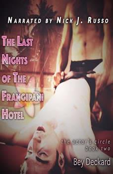 The Last Nights of The Frangipani Hotel, Bey Deckard