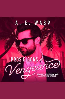 Pros & Cons of Vengeance, A.E. Wasp