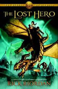 The Heroes of Olympus, Book One: The Lost Hero: The Heroes of Olympus, Book One      , Rick Riordan