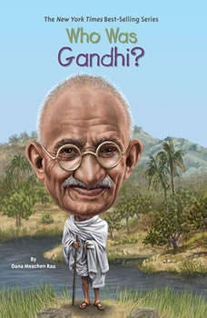 Who Was Gandhi?, Dana Meachen Rau
