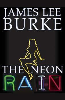 The Neon Rain, James Lee Burke