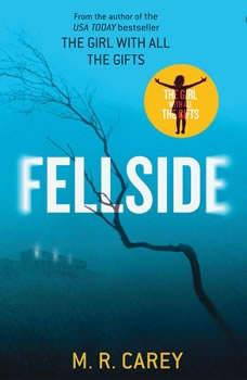 Fellside, M. R. Carey