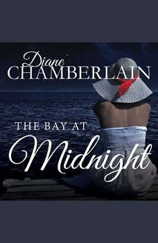 The Bay at Midnight, Diane Chamberlain