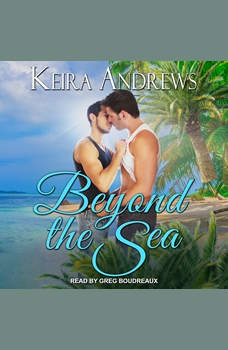 Beyond the Sea, Keira Andrews