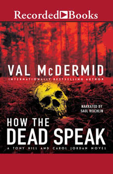 How the Dead Speak, Val McDermid