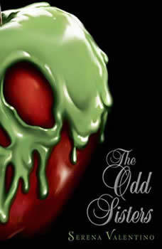 The Odd Sisters: A Tale of the Three Witches, Serena Valentino