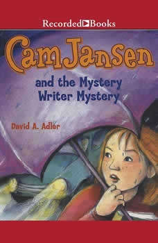 Cam Jansen and the Mystery Writer Mystery, David Adler
