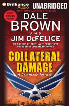 Collateral Damage: A Dreamland Thriller, Dale Brown