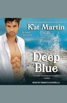 Deep Blue, Kat Martin