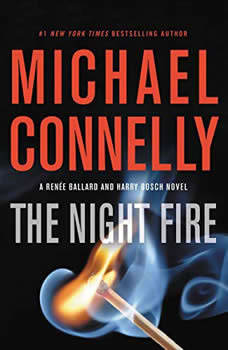 The Night Fire, Michael Connelly