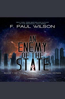 An Enemy of the State, F. Paul Wilson