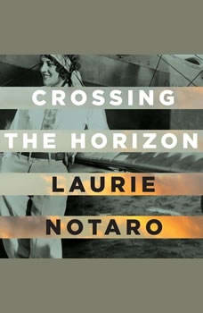 Crossing the Horizon, Laurie Notaro