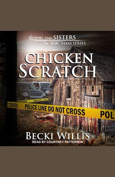 Chicken Scratch, Becki Willis