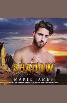 Shadow: Cerberus MC Book 3 Cerberus MC Book 3, Marie James