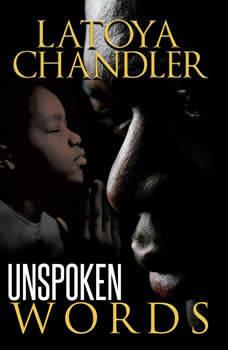 Unspoken Words, Latoya Chandler