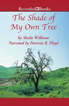 The Shade of My Own Tree, Sheila Williams