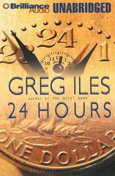 24 Hours, Greg Iles