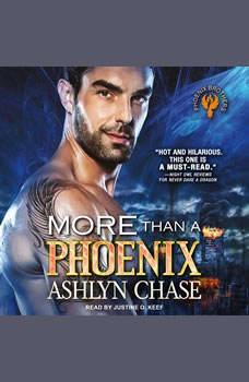 More than a Phoenix, Ashlyn Chase