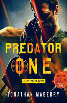 Predator One: A Joe Ledger Novel A Joe Ledger Novel, Jonathan Maberry