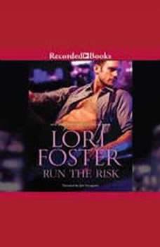 Run the Risk, Lori Foster
