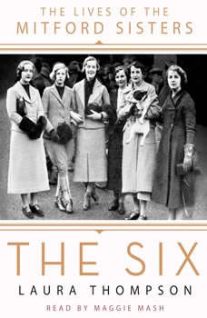 The Six: The Lives of the Mitford Sisters, Laura Thompson