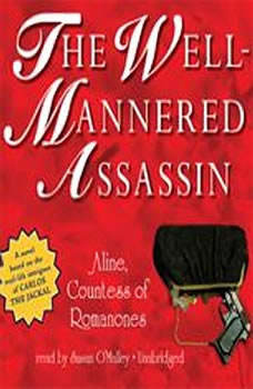 The WellMannered Assassin, Aline, Countess of Romanones