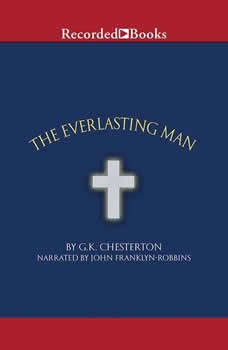 The Everlasting Man, G. K. Chesterton