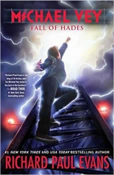 Michael Vey 6: Fall of Hades Fall of Hades, Richard Paul Evans