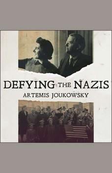 Defying the Nazis: The Sharps' War, Artemis Joukowsky