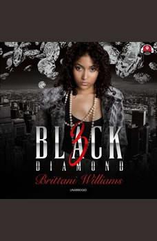 Black Diamond 3: Lucky Chance, Brittani Williams