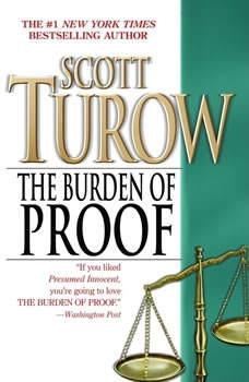 The Burden of Proof, Scott Turow