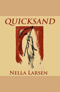 Quicksand, Nella Larsen