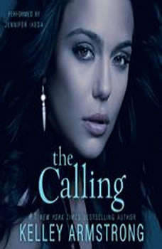 The Calling, Kelley Armstrong